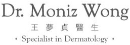 Dr. Moniz Wong 王梦贞医生 Specialist in Dermatology